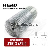 HERO Galvanized Wire Welded Mesh 3' X 45'  Dawai Jaring Besi Fencing Net Weld Mesh Fence